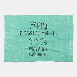 Inspirational Happy Quote Towel