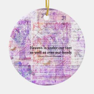 Inspirational Henry David Thoreau quote HEAVEN Ceramic Ornament