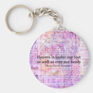 Inspirational Henry David Thoreau quote HEAVEN Key Chain