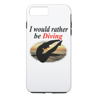 INSPIRATIONAL I WOULD RATHER BE DIVING DESIGN iPhone 7 PLUS CASE