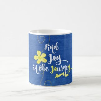 Inspirational Joy in the Journey Quote Coffee Mug