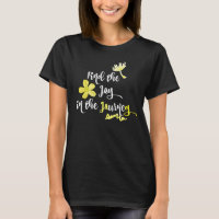 Inspirational Joy in the Journey T-Shirt