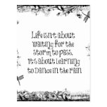 Inspirational Learning to dance in the Rain Quote Post Card