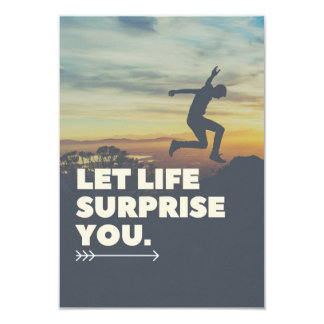 Inspirational Let Life Surprise You Invite