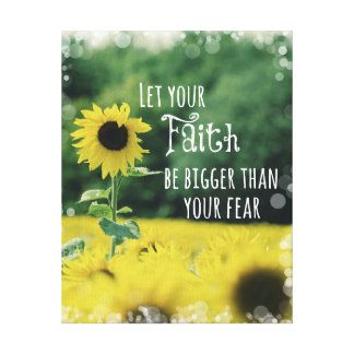 Inspirational: Let Your Faith Be Bigger Than Fear Canvas Print