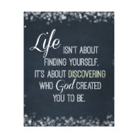 Inspirational Life and God Quote Stretched Canvas Print