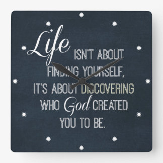Inspirational Life and God Quote Square Wall Clock