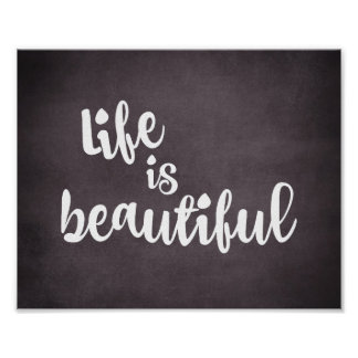 Inspirational Life is Beautiful Quote Poster