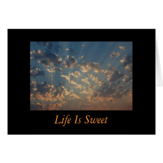 Inspirational - Life Is Sweet Greeting Card