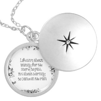Inspirational Life Quote: Dancing in the Rain Round Locket Necklace