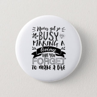 Inspirational Life Quote Focus on What's Important Pinback Button