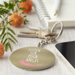 Inspirational listen for your angel Quote Basic Round Button Keychain