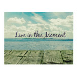 Inspirational Live in the Moment Quote Post Card