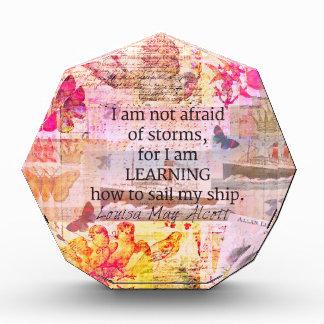 Inspirational Louisa May Alcott STORM quote Acrylic Award