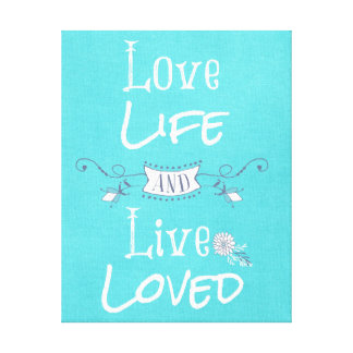 Inspirational Love and Life Quote Canvas Print
