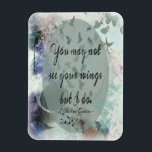 """Inspirational Magnet<br><div class=""""desc"""">&quot;I see your wings even when you don&#39;t.&quot; -L Chelsee Gobin-</div>"""