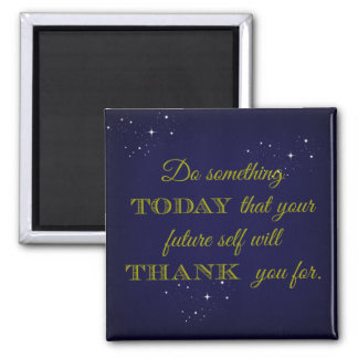 Inspirational Magnet - Do Something Today