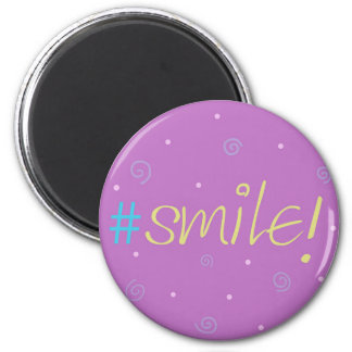 Inspirational magnet - pink Hashtag Mag #smile!
