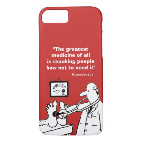 Inspirational Medical Quote and Funny Image iPhone 8/7 Case