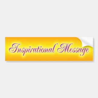 Inspirational Message Bumper Sticker