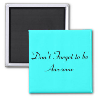 Inspirational Messages 2 Inch Square Magnet