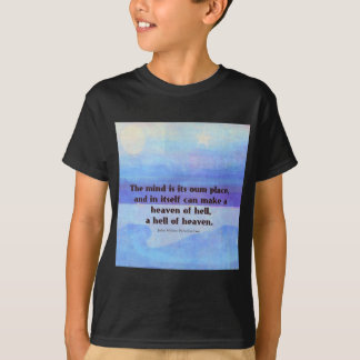 Inspirational Milton quote Paradise Lost T-Shirt