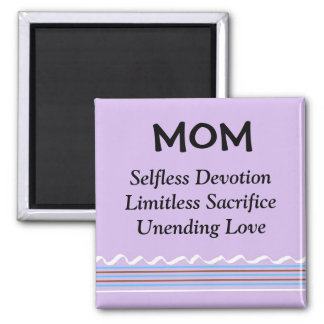 Inspirational Mom 2 Inch Square Magnet