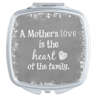 Inspirational Mom Quote Compact Mirror