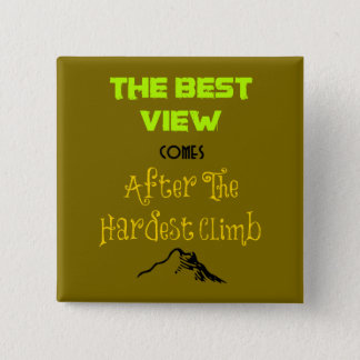 Inspirational Motivating Hiking Quote Typography Pinback Button