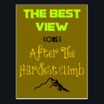 "Inspirational Motivating Quote Typography Postcard<br><div class=""desc"">Inspirational quote with interesting typography and a little mountain illustration at the bottom. Quote reads: the best view comes after the hardest climb. Spiritual,  mystical wise words to give motivation and encouragement to seekers,  philosophers,  deep thinkers and those overcoming challenges. Would also appeal to hikers and mountain climbers.</div>"