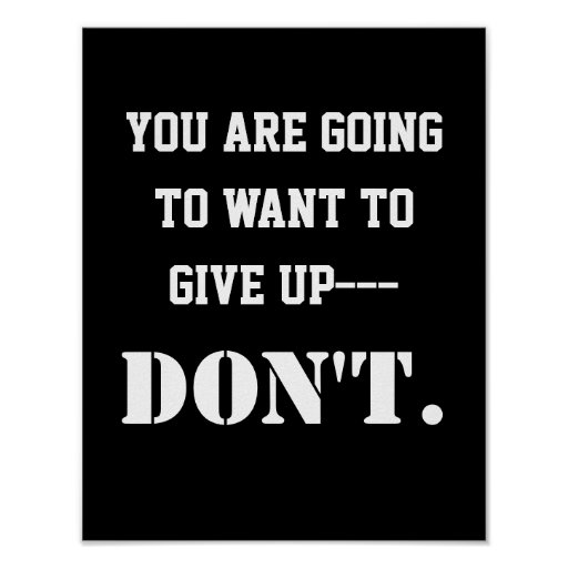 inspirational motivational never give up quote poster zazzle