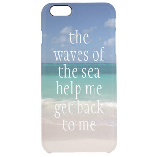 Inspirational Motivational Quote Waves of the sea Clear iPhone 6 Plus Case