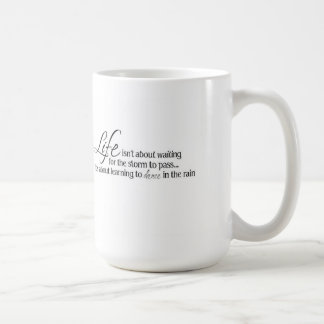 "Inspirational Mug ""Dance in the Rain"""