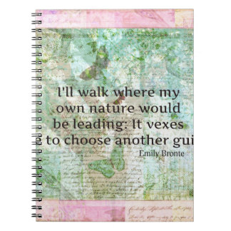 Inspirational nature quote by Emily Bronte Notebooks