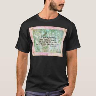 Inspirational nature quote by Emily Bronte T-Shirt