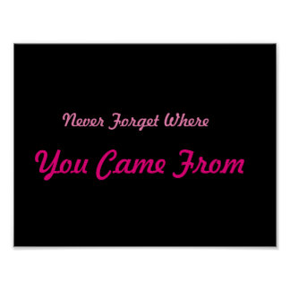 Inspirational Never Forget Poster
