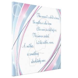 Inspirational New Mother Wrapped Canvas