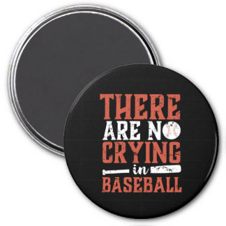 Inspirational No Crying In Baseball Sports Quote Magnet