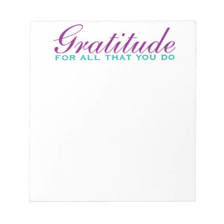 inspirational note pad, scratch pad, gratitude