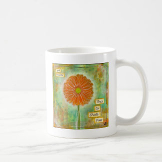Inspirational one of a kind gift. coffee mug