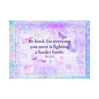 Inspirational Plato Compassion quote Canvas Prints