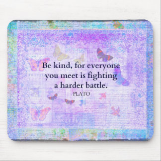 Inspirational Plato Compassion quote Mouse Pad