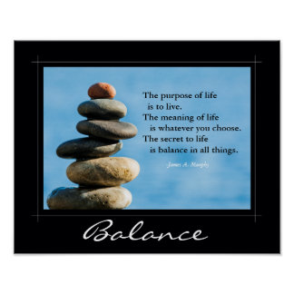 "Inspirational Poster, ""Balance in all things"" Poster"