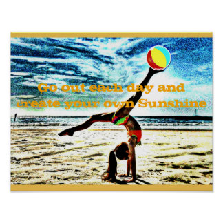 """Inspirational poster """"Create your own sunshine"""""""