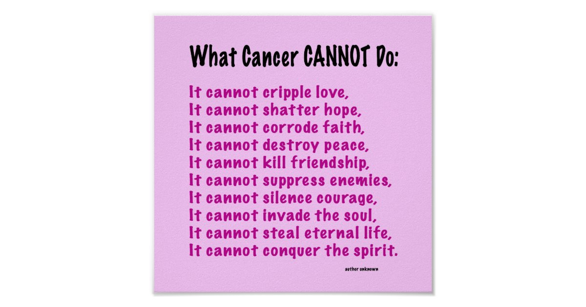 Inspirational Poster For Cancer Awareness Zazzle