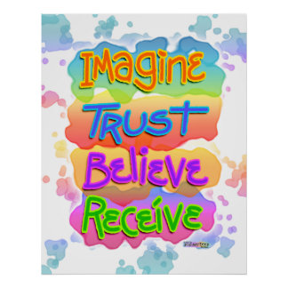Inspirational Posters - Imagine Trust Believe