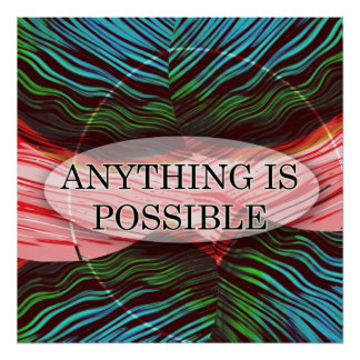 Inspirational Print Anything Is Possible