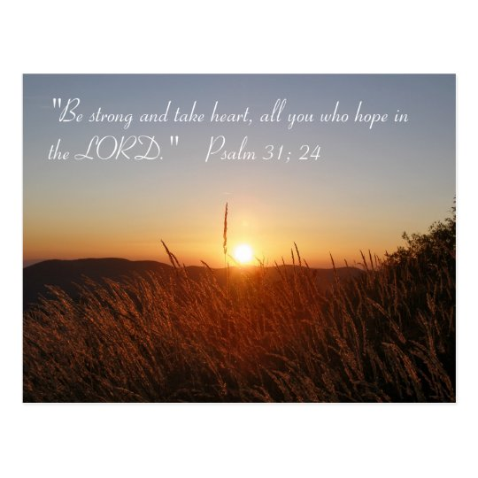 Inspirational | Psalm 31:24 Postcard