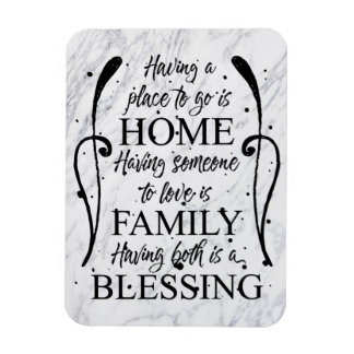 Inspirational Quote about Home - Family - Blessing Magnet