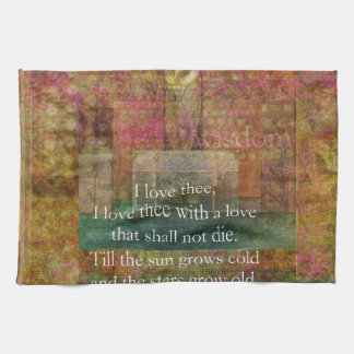 Inspirational quote about love by Shakespeare Towel